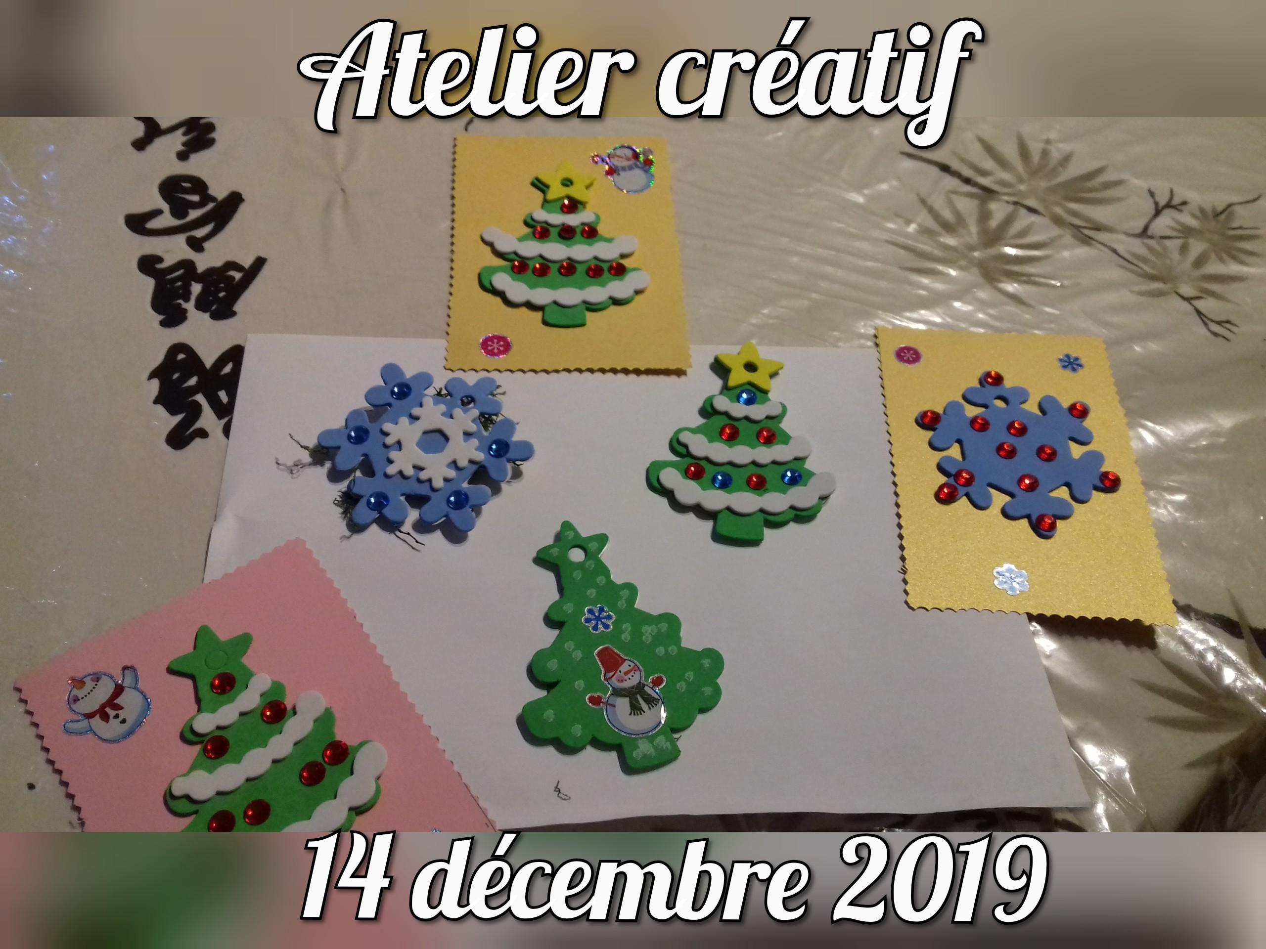 Atelier Créatif 14.12.2019